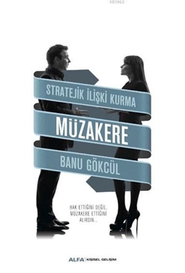 Stratejik İlişki Kurma - Müzakere