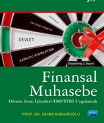 Finansal Muhasebe; Dönem Sonu İşlemleri- TMS/TFRS Uygulamalı