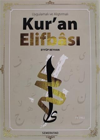 Uygulamalı ve Alıştırmalı Kur'an Elifbası