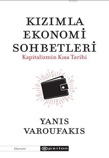Kızımla Ekonomi Sohbetleri; Kapitalizmin Kısa Tarihi