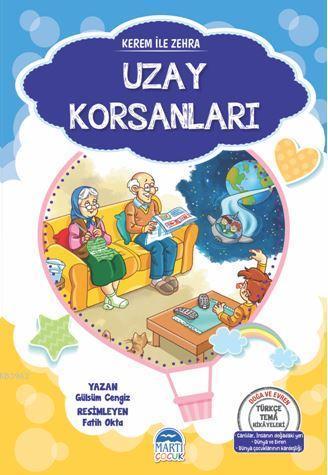 Kerem İle Zehra - Uzay Korsanları; Türkçe Tema Hikâyeleri Seti