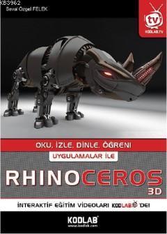 Uygulamalar ile Rhinoceros 3D; Oku , İzle , Dinle , Öğren !
