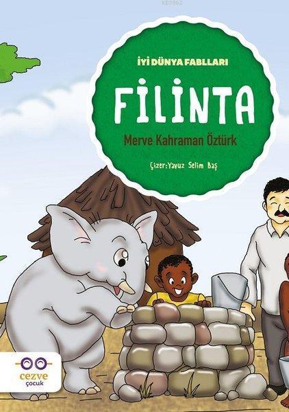 Filinta - İyi Dünya Fablları