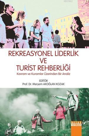 Rekreasyonel Liderlik ve Turist Rehberliği