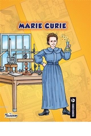Marie Curie - Tanıyor Musun?