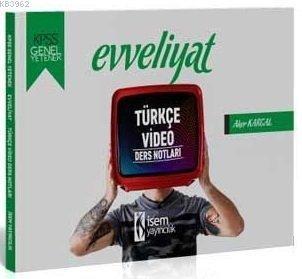 İsem Yayınları KPSS Evveliyat Türkçe Video Ders Notları