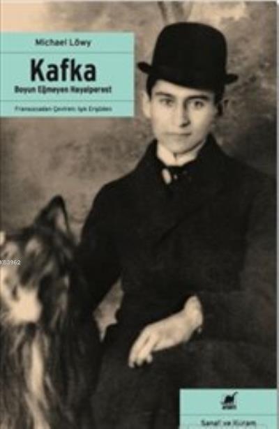 Kafka Boyun Eğmeyen Hayalperest