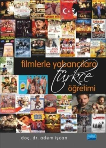 Filmlerle Yabancılara Türkçe Öğretimi