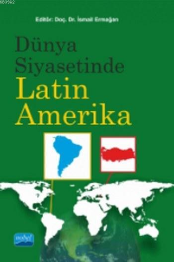 Dünya Siyasetinde Latin Amerika