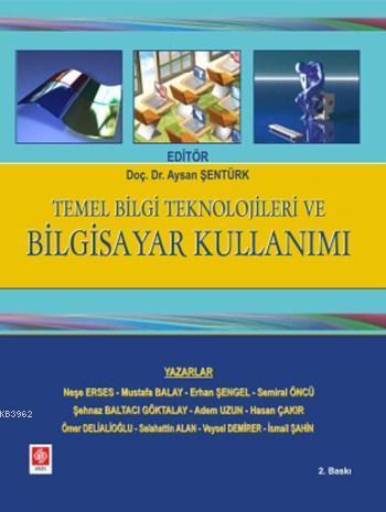 Temel Bilgi Teknolojileri ve Bilgisayar Kullanımı