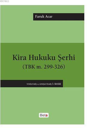Kira Hukuku Şerhi; (TBK m.299-321)