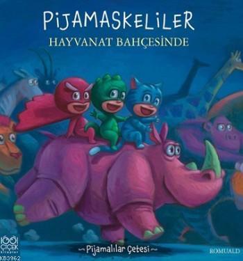 Pijamaskeliler Hayvanat Bahçesinde