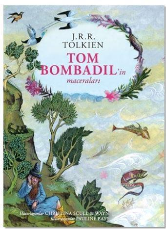 Tom Bombadil'in Maceraları - Ciltli Özel Edisyon; The Adventures of Tom Bombadil