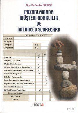 Pazarlamada Müşteri Odaklılık ve Balanced Scorecard
