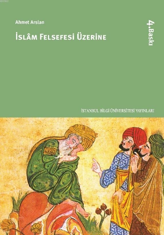 İslam Felsefesi Üzerine