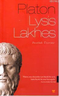 Lysis - Lakhes; Lysis Yahut Dostluk, Lakhes Yahut Cesaret