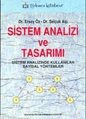 Sistem Analizi ve Tasarım; Sistem Analizinde Kullanılan Sayısal Yöntemler