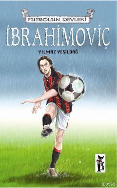 İbrahimoviç; Futbolun Devleri