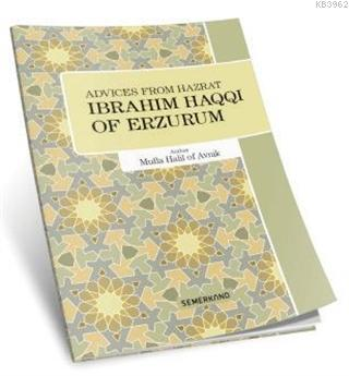 Advices From Hazrat İbrahim Haqqı of Erzurum
