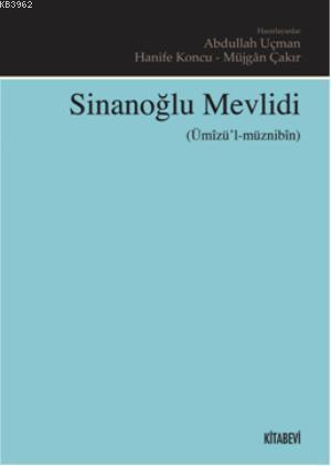 Sinanoğlu Mevlidi; Ümizül Müznibin