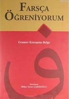 Farsça Öğreniyorum; Gramer- Konuşma- Belge