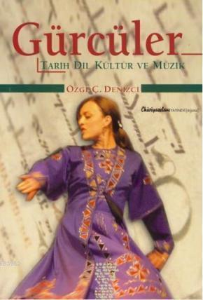 Gürcüler; Tarih, Dil, Kültür, Müzik