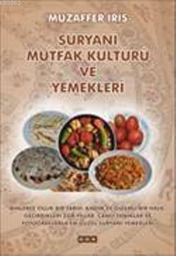 Süryani Mutfak Kültürü ve Yemekleri