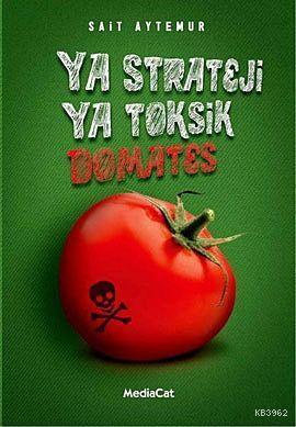 Ya Strateji Ya Toksik Domates