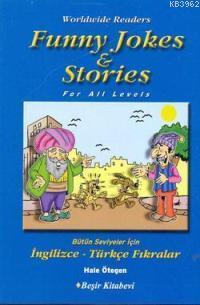 Funny Jokes & Stories; Bütün Seviyeler İçin İngilizce-Türkçe Fıkralar