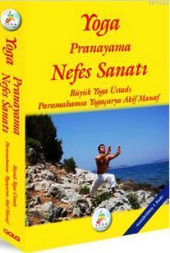 Yoga Pranayama Nefes Sanatı