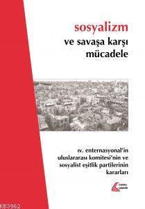 Sosyalizm ve Savaşa Karşı Mücadele; 4. Enternasyonel'in Uluslararası Komitesi'nin ve Sosyalist Eşitlik Partilerinin Kararları