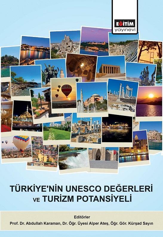 Türkiye'nin Unesco Değerleri ve Turizm Potansiyeli