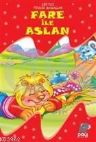 Fare ile Aslan; Eğitici Fındık Masallar