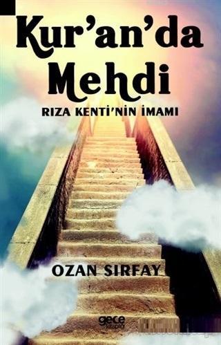 Kur'an'da Mehdi; Rıza Kenti'nin İmamı