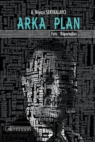 Arka Plan Foto-Röportajları