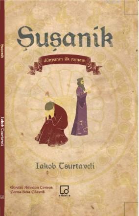 Şuşanik; Dünyanın İlk Romanı