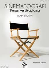 Sinematografi : Kuram ve Uygulama