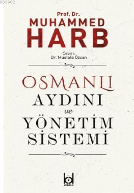 Osmanlı Aydını ve Yönetim Sistemi