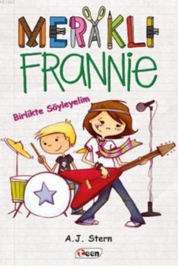 Meraklı Frannie; Birlikte Söyleyelim
