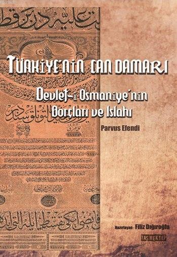 Türkiye'nin Can Damarı; Devlet-i Osmaniye'nin Borçları Islahı