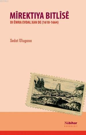Mîrektiya Bitlîsê; Di Ewra Evdal Xan De ( 1618-1664)