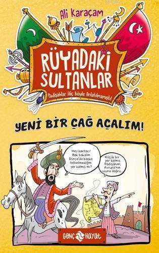 Yeni Bir Çağ Açalım! - Rüyadaki Sultanlar 2