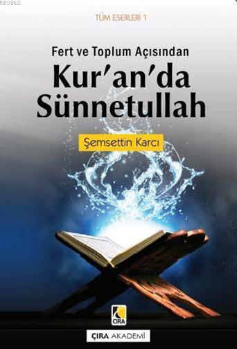 Fert ve Toplum Açısından Kur'an'da Sünnetullah