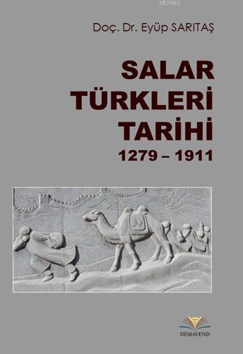 Salar Türkleri Tarihi (1279 - 1911)