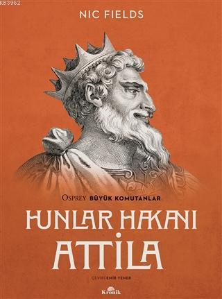 Hunlar Hakanı Attila; Attila the Hun