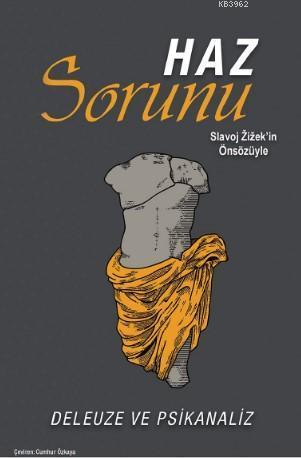 Haz Sorunu; Deleuze ve Psikanaliz