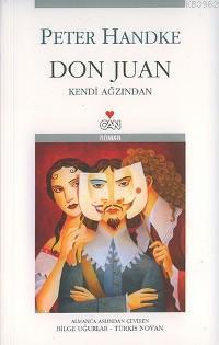 Don Juan; Kendi Ağzından