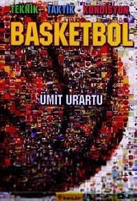 Basketbol; Teknik - Taktik - Kondisyon