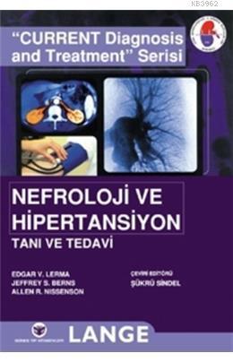 Nefroloji ve Hipertansiyon Tanı ve Tedavi