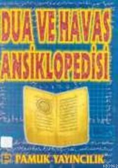 Dua ve Havas Ansiklopedisi (Dua-005)